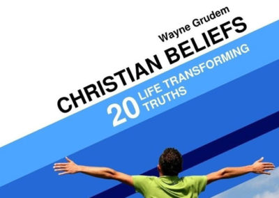 Christian Believes: 20 Life Transforming Truths