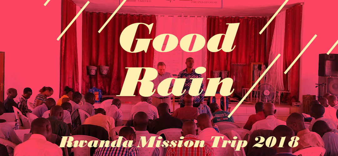 Signing Off – Final Thoughts: Good Rain '18